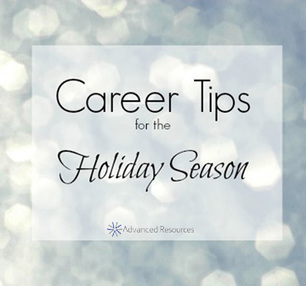 Career Tips for the Holiday Season | Advanced Resources | Workplace | Scoop.it