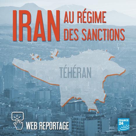 IRAN : Au régime des sanctions   Curiosité Transmedia & Nouveaux Médias   Scoop.it