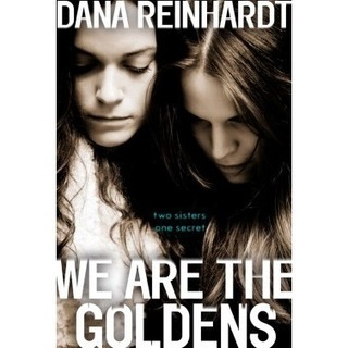 a review of We Are the Goldens | Young Adult Novels | Scoop.it