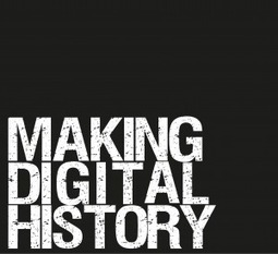Making Digital History | Humanidades digitales | Scoop.it