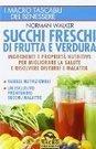 Succhi freschi di frutta e verdura - italianolibri | {Full Movie} | Scoop.it