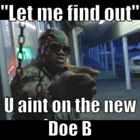 "Doe B ""LetMeFindOut"" #GetAtMe   GetAtMe   Scoop.it"