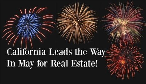 California Leads the Way In Real Estate in May | Nothing But News | Scoop.it