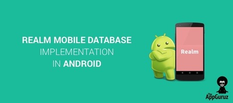 #Realm Mobile #Database Implementation in #Android | mobile & embedded engineering | Scoop.it