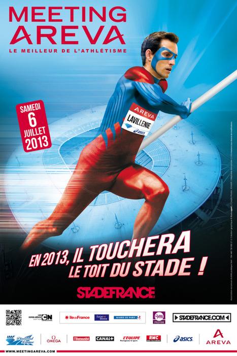 Christophe Lemaitre et Renaud Lavillenie seront les héros du metting d'Areva 2013 | Coté Vestiaire - Blog sur le Sport Business | Scoop.it