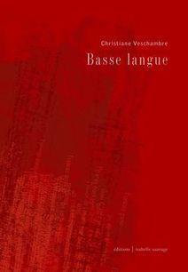 Christiane Veschambre,   Basse langue #TdF @lecture d'@angelepaoli | TdF  |    Critique & Revues | Scoop.it