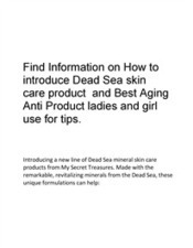 Dead Sea skin care product  and Best Aging Anti Product ladies and girl use for tips.docx | Best Skin Care Products | Scoop.it