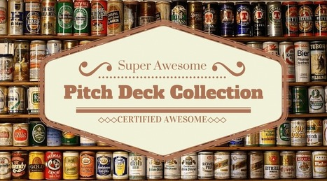 Collection of pitch decks from venture capital funded startups | Entreprise as a start-up ! | Scoop.it