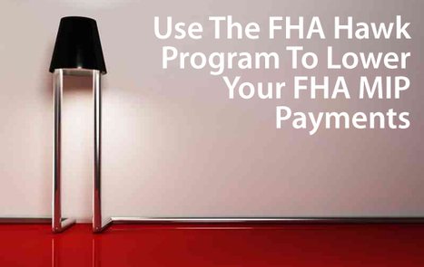 "FHA HAWK Program: ""Homeowners Armed With Knowledge"" Earn Sizeable ... - The Mortgage Reports 