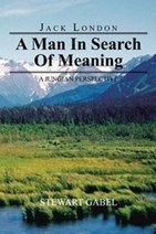 AuthorHouse Book | Jack London: A Man In Search Of Meaning: A Jungian Perspective | AuthorHouse Books | Scoop.it