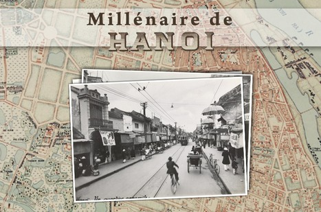 Document du mois : Hanoï, Représentations de la ville coloniale | GenealoNet | Scoop.it