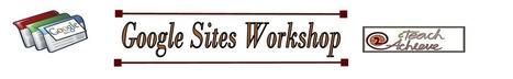 Google Sites Workshop | Techy Stuff | Scoop.it