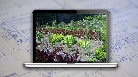 How to Use Tech to Plan and Optimize Your Garden | Vertical Farm - Food Factory | Scoop.it