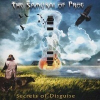 Progressive Rock Review: Samurai Of Prog-Secrets Of Disguise | Prog Music | Scoop.it