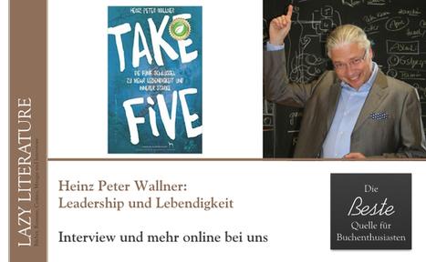 Interview mit Heinz Peter Wallner (2016) | Eigene Artikel im Netz | Scoop.it