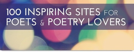 100 Inspiring Sites for Poets & Poetry Lovers | Elementary and Middle school reading | Scoop.it