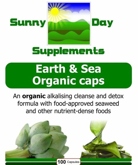 Earth & Sea Organic caps | Sunny Day Herbal Supplements, Buy Now & Jesus Saves | Scoop.it