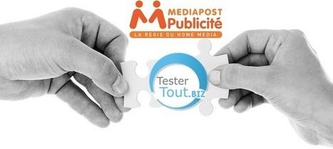 Mediapost Publicité et TesterTout signent un partenariat | TesterTout.com & startups | Scoop.it