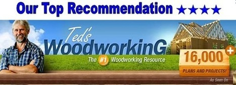 Teds woodworking review - Scam Or Legit? | User Reviews | honestreviewcenter | Scoop.it