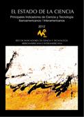 El Estado de la Ciencia 2012: Principales Indicadores de Ciencia y Tecnología Iberoamericanos / Interamericanos | educacion-y-ntic | Scoop.it