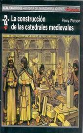 la-construccion-de-las-catedrales-medievales-9788476005415.jpg (200x320 pixels)   Arquitectura Divina   Scoop.it