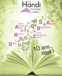 Prix Handi-Livres, 10e édition | Gestion des risques et accessibilité | Scoop.it