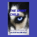 Amazon.com: Customer Reviews: The Spirit Child (The Seven ... | Alison Holt Books book reviews | Scoop.it