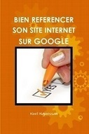 Bien référencer son site internet sur Google | Going social | Scoop.it