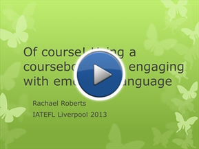 Brainshark presentation of my IATEFL13 talk: Of course! Using a coursebook AND dealing with emergent language | #AusELT Links | Scoop.it