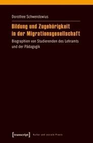Bildung und Zugehörigkeit in der Migrationsgesellschaft | New Books | Scoop.it
