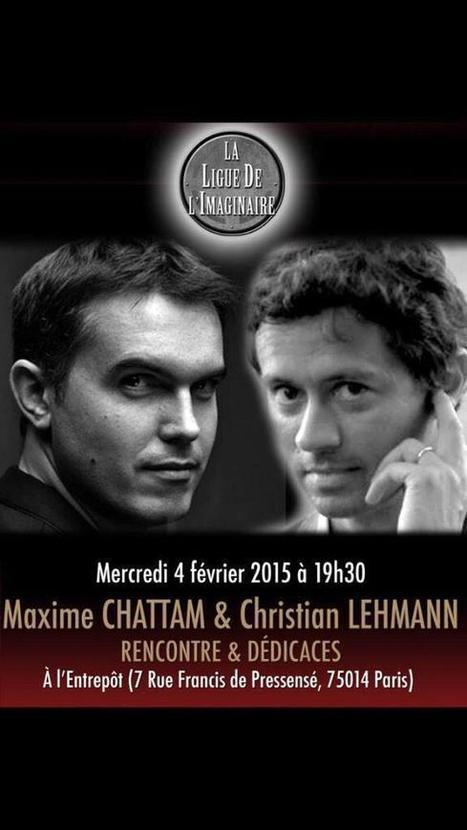 Maxime Chattam & Christian Lehmann - Rencontres et dédicaces | Inspiration Rôlistique | Scoop.it