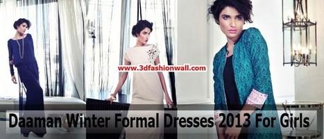 Daaman Winter Formal Dresses 2013 For Girls | Pakistani dresses | Scoop.it