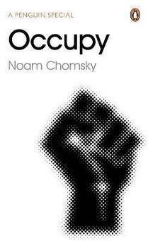 Noam Chomsky's pamflet 'OCCUPY': hart onder de riem van Occupy | Occupy Belgium | Scoop.it