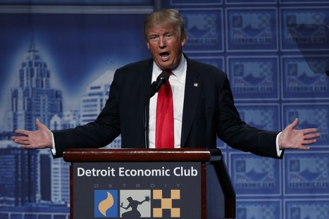 Fact-checking Donald Trump's speech to the Detroit Economic Club | Upsetment | Scoop.it