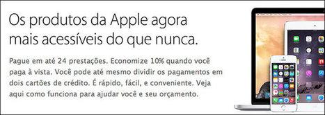Apple passa a vender no Brasil iPhones e iPads em 24x na sua loja online | Apple iOS News | Scoop.it
