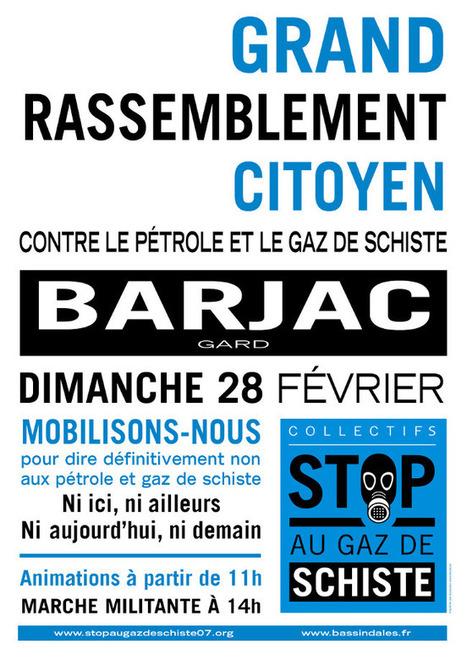 Stop au gaz de schiste: Grand rassemblement à Barjac le 28 février 2016 (information) | STOP GAZ DE SCHISTE ! | Scoop.it