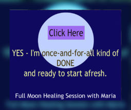 """""""I'm done with the old and ready for a fresh start!"""" Distant Group Healing :: Maria Erving 
