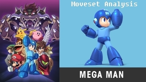 Mega Man Moveset Analysis | Mega Man Moveset Analysis | Scoop.it