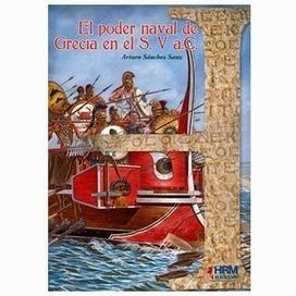 """LIBRO """"EL PODER NAVAL DE GRECIA EN EL Sº V a.C.""""   LVDVS CHIRONIS 3.0   Scoop.it"""