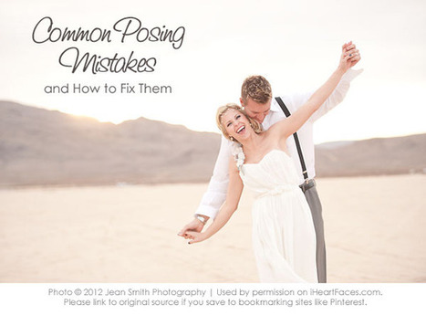 Common Photography Posing Mistakes and Fixes | I Heart Faces | Portrait Photography Inspiration and technique | Scoop.it