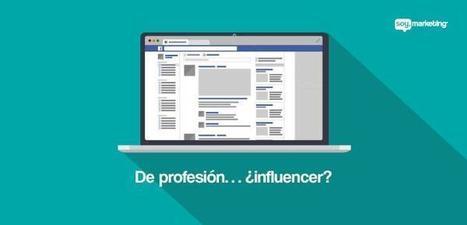 De profesión… ¿ influencer ? | Re-Ingeniería de Aprendizajes | Scoop.it