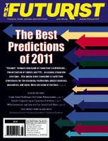 January-February 2012, Vol. 46, No. 1 | World Future Society | FutureChronicles | Scoop.it