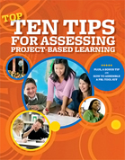 Classroom Guide: Top Ten Tips for Assessing Project-Based Learning | Edutopia | Inquiry Based Learning | Scoop.it