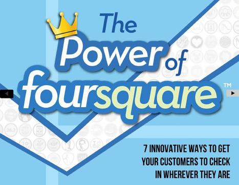 Le pouvoir de Foursquare, quelques exemples de belles utilisations de l'outil   Foursquare : un outil marketing   Scoop.it