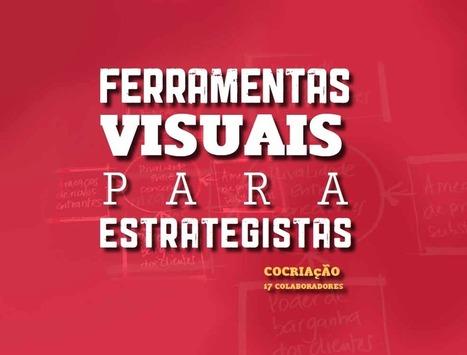 E-Book Ferramentas Visuais para Estrategistas | Design Estratégico | Scoop.it