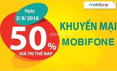 Mobifone tặng 50% giá trị thẻ nạp trong ngày 2/8/2016   Trao Doi   Scoop.it