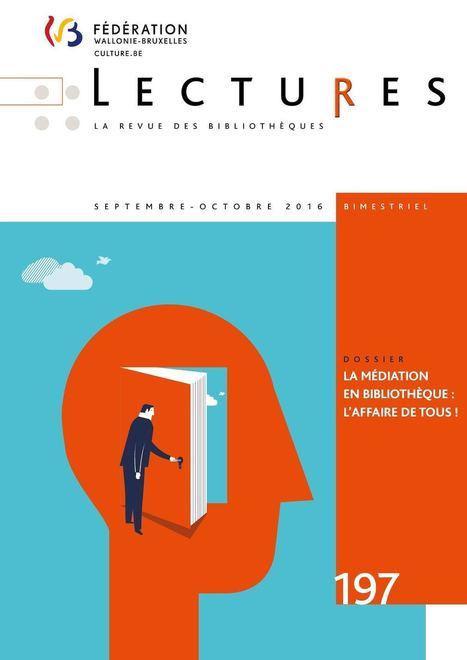 Lectures n°197 (septembre-octobre 2016) | MDL Aix | Scoop.it