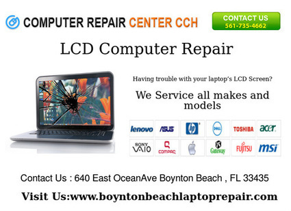 Having trouble with your laptop's LCD Screen? We Can Help | Computer Repair Boynton Beach | Scoop.it