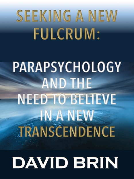 """Seeking a New Fulcrum: Parapsychology and the need to believe 