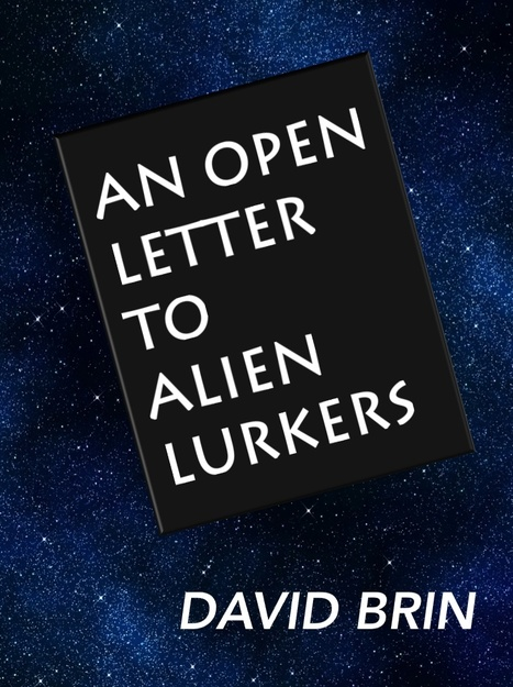 An Open letter to Alien Lurkers | SETI: The Search for Extraterrestrial Intelligence | Scoop.it